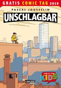 Unschlagbar - Gratis Comic Tag 2019 - Klickt hier für die große Abbildung zur Rezension