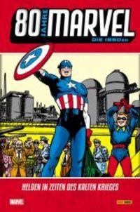 80 Jahre Marvel: Die 1950er - Helden in Zeiten des Kalten Krieges - Klickt hier für die große Abbildung zur Rezension