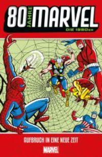 80 Jahre Marvel: Die 1960er - Aufbruch in eine neue Zeit - Klickt hier für die große Abbildung zur Rezension