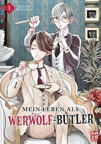 Mein Leben als Werwolf-Butler 1 - Klickt hier für die große Abbildung zur Rezension