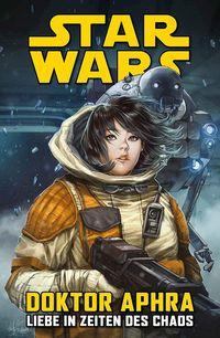 Star Wars Sonderband: Doctor Aphra – Liebe in Zeiten des Chaos - Klickt hier für die große Abbildung zur Rezension