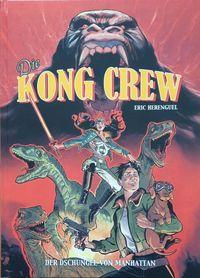 Die Kong Crew 1 - Klickt hier für die große Abbildung zur Rezension