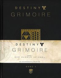 Destiny Grimoire 1: Der dunkle Spiegel