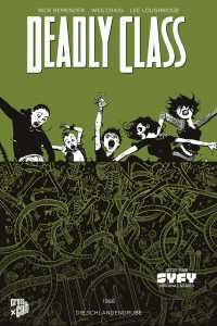 Deadly Class 3: Die Schlangengrube