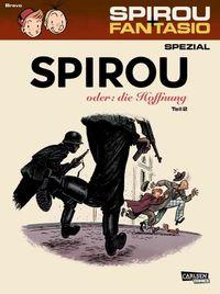 Spirou und Fantasio Spezial 28: Spirou oder: Die Hoffnung 2 - Klickt hier für die große Abbildung zur Rezension
