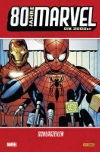 80 Jahre Marvel: Die 2000er - Schlagzeilen - Klickt hier für die große Abbildung zur Rezension