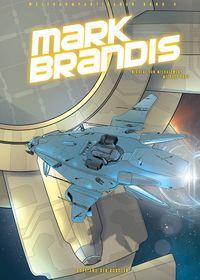 Mark Brandis – Weltraumpartisanen 4: Aufstand der Roboter - Klickt hier für die große Abbildung zur Rezension
