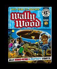 EC Archiv Wally Wood  – Gesamtausgabe 2 - Klickt hier für die große Abbildung zur Rezension