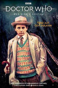 Doctor Who – Der siebte Doktor: Tanz auf dem Vulkan - Klickt hier für die große Abbildung zur Rezension