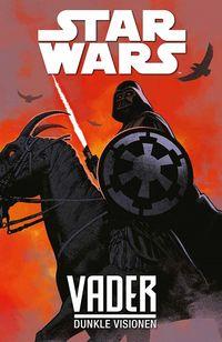 Star Wars: Darth Vader – Dunkle Visionen  - Klickt hier für die große Abbildung zur Rezension