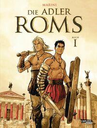 Die Adler Roms – Hardcover Bd. 1 - Klickt hier für die große Abbildung zur Rezension