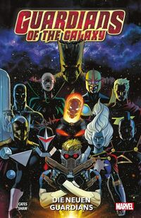 Guardians of the Galaxy - Neustart 1: Die neuen Guardians