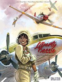 Liberty Bessie 1: Eine Pilotin aus Alabama - Klickt hier für die große Abbildung zur Rezension