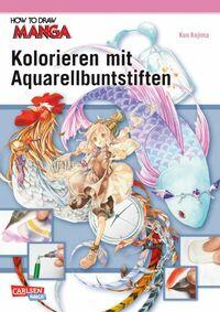 How to draw Manga: Kolorieren mit Aquarellbuntstiften - Klickt hier für die große Abbildung zur Rezension