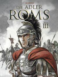 Die Adler Roms – Hardcover Bd. 3 - Klickt hier für die große Abbildung zur Rezension