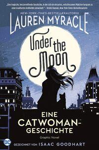 Under the Moon – Eine Catwoman-Geschichte - Klickt hier für die große Abbildung zur Rezension