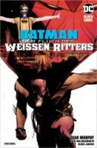 Batman: Der Fluch des weissen Ritters - Klickt hier für die große Abbildung zur Rezension