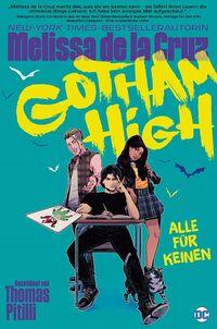 Gotham High – Alle für Keinen - Klickt hier für die große Abbildung zur Rezension