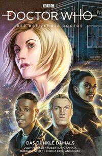 Doctor Who- Der dreizehnte Doctor 2: Das dunkle Damals - Klickt hier für die große Abbildung zur Rezension