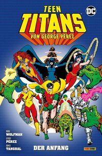 Teen Titans von George Perez 1: Der Anfang  - Klickt hier für die große Abbildung zur Rezension