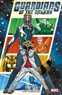 Guardians of the Galaxy -Neustart 3: Götter im Weltall  - Klickt hier für die große Abbildung zur Rezension