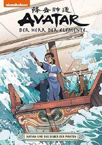Avatar – Der Herr der Elemente 20: Katara und das Silber der Piraten  - Klickt hier für die große Abbildung zur Rezension