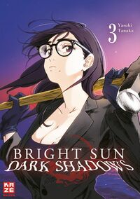 Bright Sun – Dark Shadows 3