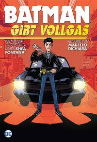 Batman gibt Vollgas  - Klickt hier für die große Abbildung zur Rezension
