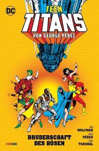 Teen Titans von George Perez: Die Bruderschaft des Bösen - Klickt hier für die große Abbildung zur Rezension
