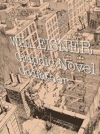 Will Eisner – Graphic Novel Godfather - Klickt hier für die große Abbildung zur Rezension