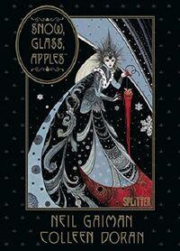 Snow, Glas, Apples - Klickt hier für die große Abbildung zur Rezension