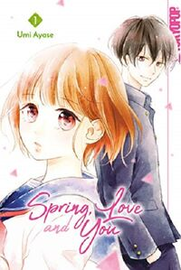 Spring, Love and You 1