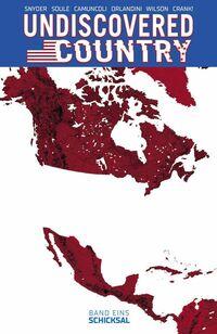 Undiscovered Country 1: Schicksal