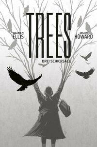 Trees 3: Drei Schicksale - Klickt hier für die große Abbildung zur Rezension