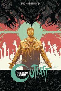 Outcast 8: Die Vereinigten
