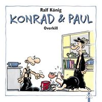 Konrad & Paul - Overkill - Klickt hier für die große Abbildung zur Rezension