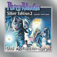 Hörbuch: Perry Rhodan Silber Edition 2: Das Mutanten-Korps - Klickt hier für die große Abbildung zur Rezension