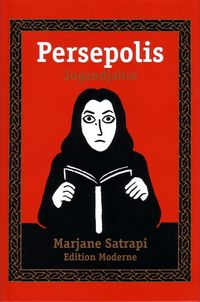 Persepolis - Jugendjahre - Klickt hier für die große Abbildung zur Rezension
