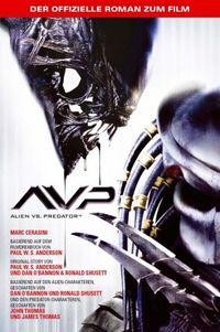 Alien versus Predator - Offizieller Roman zum Film - Klickt hier für die große Abbildung zur Rezension
