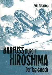 Barfuss durch Hiroshima 2 - Klickt hier für die große Abbildung zur Rezension