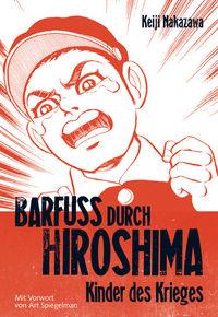 Barfuss durch Hiroshima 1 - Klickt hier für die große Abbildung zur Rezension