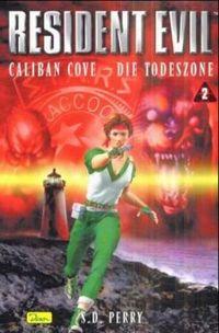 Resident Evil 2: Caliban Cove - Die Todeszone - Klickt hier für die große Abbildung zur Rezension
