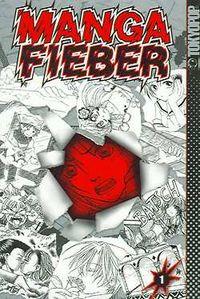 Manga Fieber 1 - Klickt hier für die große Abbildung zur Rezension