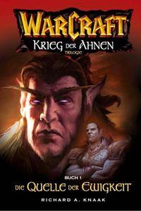 Warcraft - Krieg der Ahnen 1: Die Quelle der Ewigkeit - Klickt hier für die große Abbildung zur Rezension
