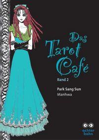Das Tarot Café 2 - Klickt hier für die große Abbildung zur Rezension