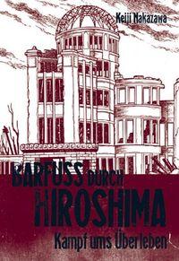 Barfuss durch Hiroshima 3 - Klickt hier für die große Abbildung zur Rezension