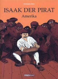 Isaak der Pirat: Amerika - Klickt hier für die große Abbildung zur Rezension