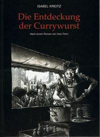 Die Entdeckung der Currywurst - Klickt hier für die große Abbildung zur Rezension