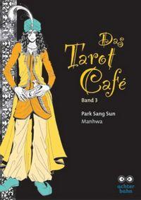 Das Tarot Café 3 - Klickt hier für die große Abbildung zur Rezension