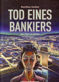 Tod Eines Bankiers - Der Tod Ist Gratis - Klickt hier für die große Abbildung zur Rezension